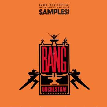 Bang Orchestra - Samples (Clubhouse Mix)